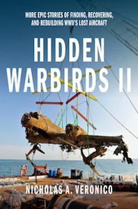 Hidden Warbirds II  by Nicholas A Veronico