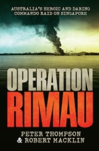 Operation Rimau, by Peter Thompson and Robert Macklin