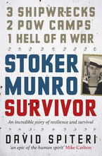 Stoker Munro, Survivor by David Spiteri